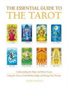 David Fontana - The Essential Guide to the Tarot